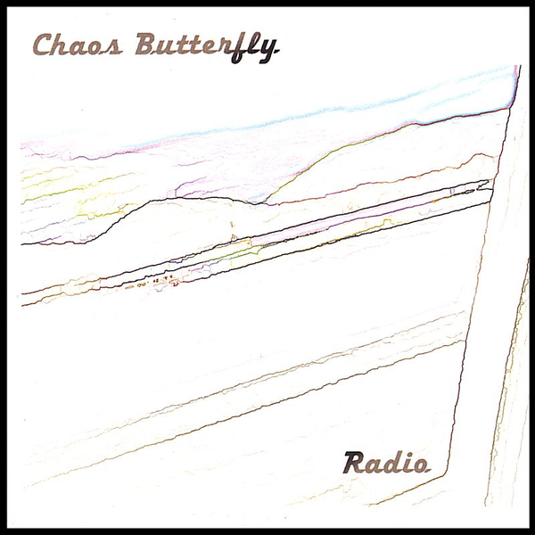 Chaos Butterfly - Radio