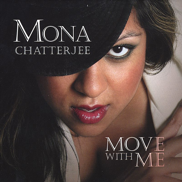 Mona Chatterjee - Move with Me