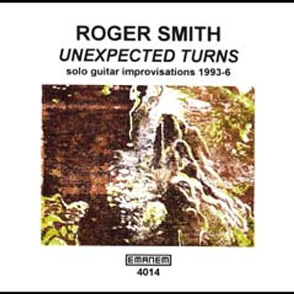 Roger Smith Unexpected Turns (1993-96)