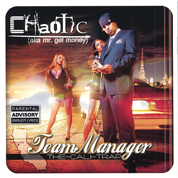 Chaotic A.K. A Mr Get Money - Team Manager