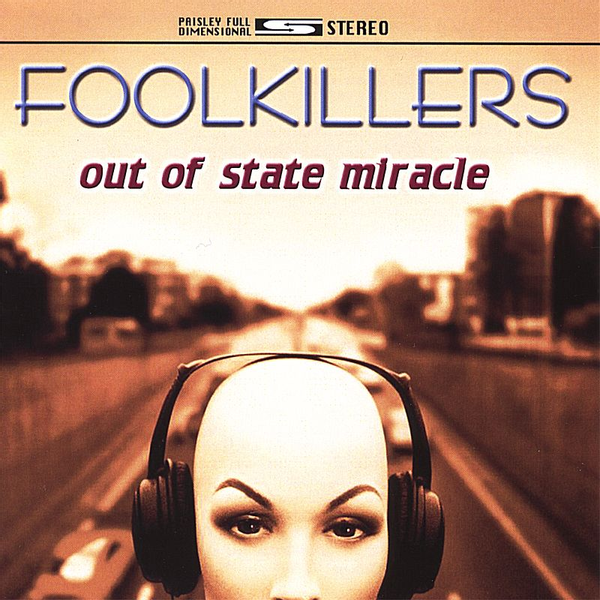 Fool Killers - Out of State Miracle