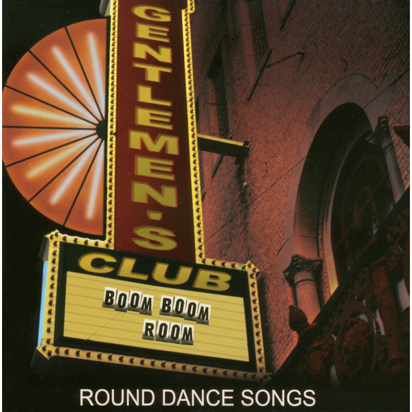 Gentlemen's Club - Boom Boom Room: Round Dance Songs