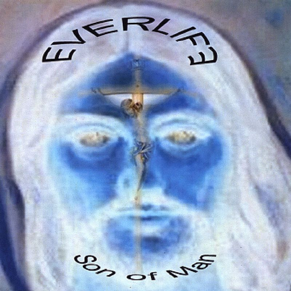 Everlife - Son of Man