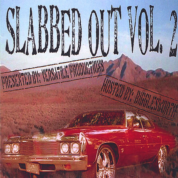 Various Artists - Slabbed Out, Vol. 2