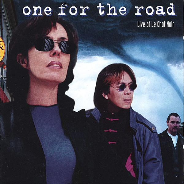 """One for the Road - Live at """"Le Chat Noir"""""""