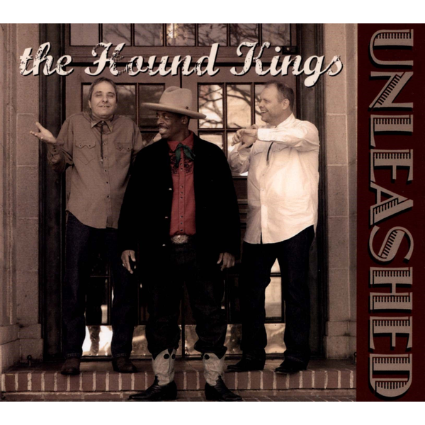 The Hound Kings - Unleashed