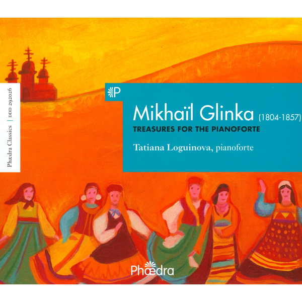 Loguinova,Tatiana - Glinka: Treasures for the Pianoforte