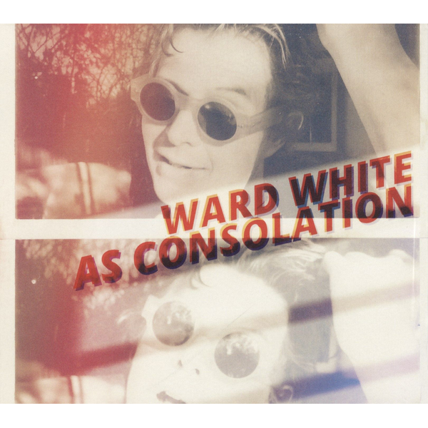 Ward White - As Consolation