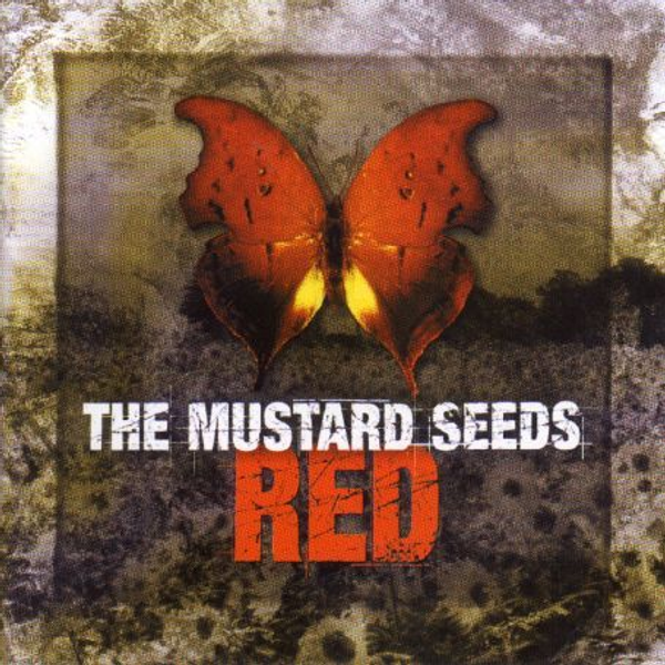 MUSTARD SEEDS,THE - Red