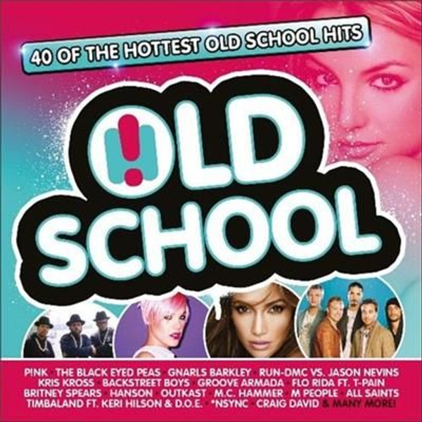 Various Artists - Old School: 40 of the Hottest Old School Hits