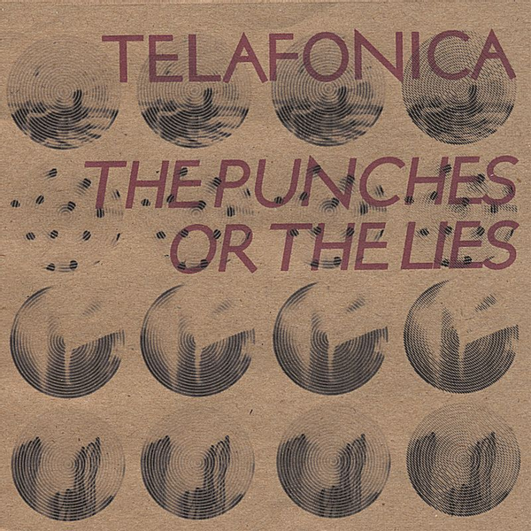 Telafonica - Punches or the Lies