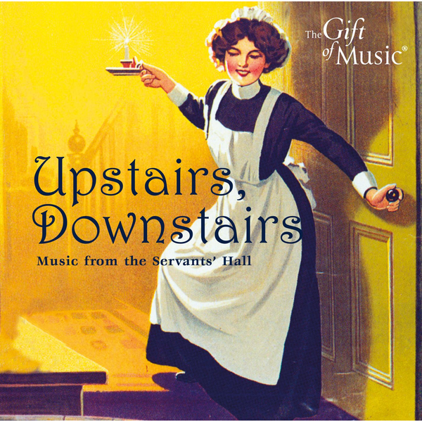 Various Artists - Upstairs Downstairs: Music From Servants Hall