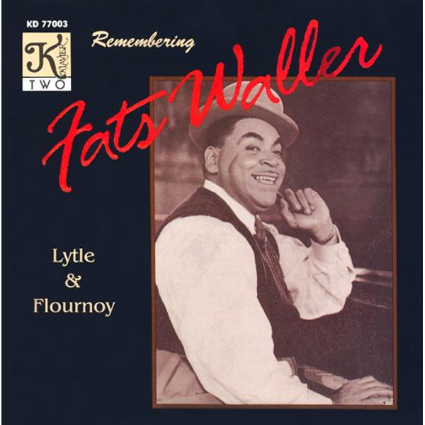 Lytle & Flourno - Remembering Fats Waller