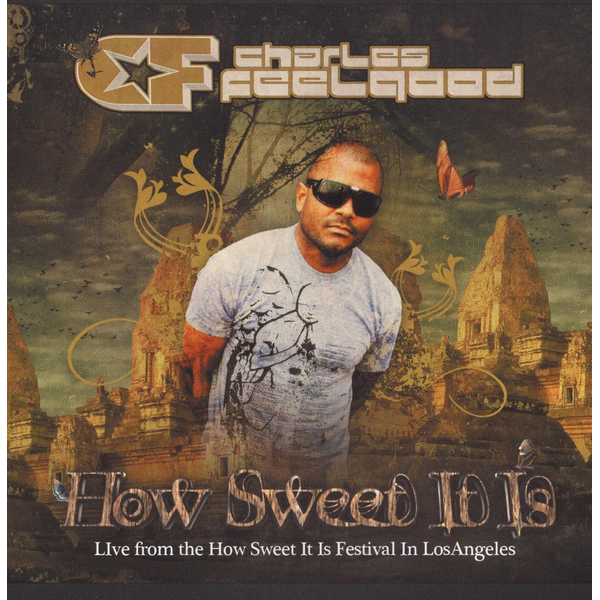 Charles Feelgood - Live at How Sweet It Is