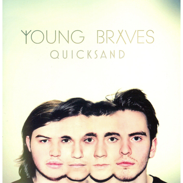 Young Braves - Quicksand