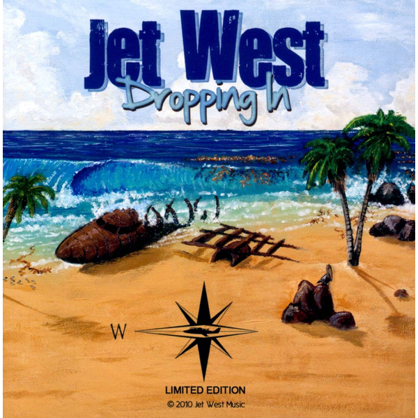 Jet West - Dropping In