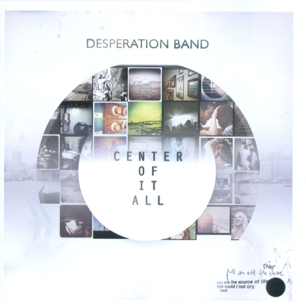 Desperation Band - Center of It All