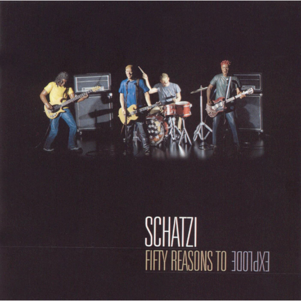 Schatzi - Fifty Reasons to Explode