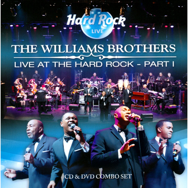 The Williams Brothers - Live at the Hard Rock, Vol. 1