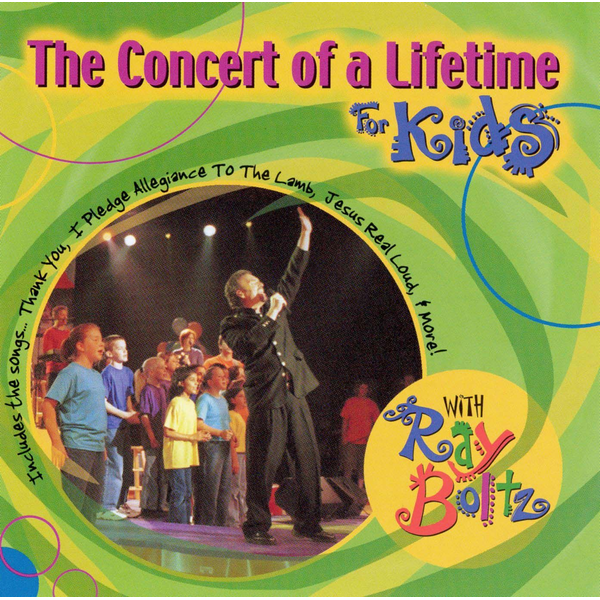Ray Boltz - Concert of a Lifetime for Kids