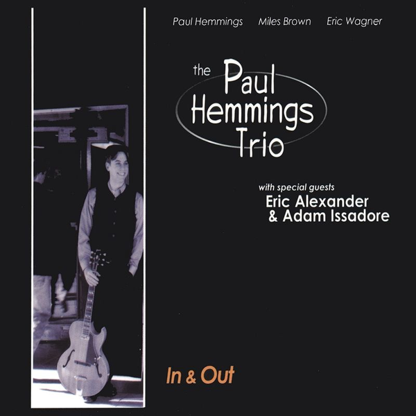 The Paul Hemmings Trio - In & Out