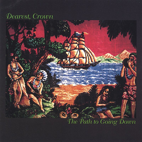 Dearest, Crown - Path to Going Down