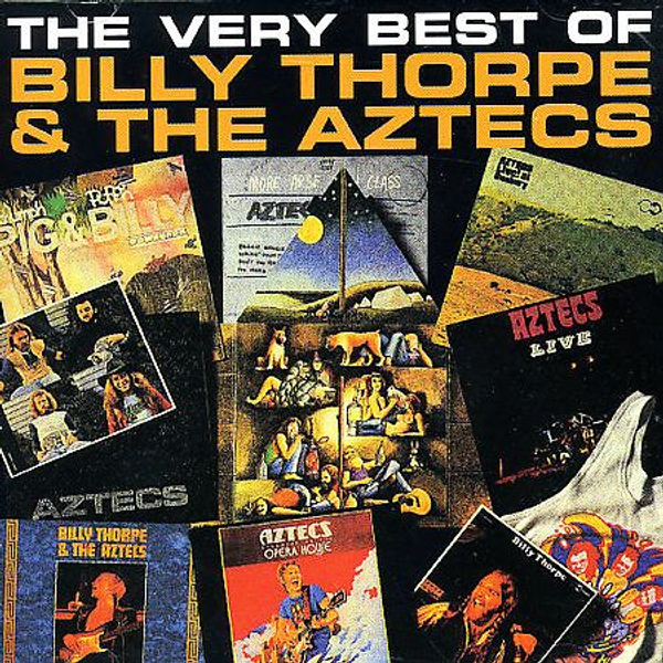 Billy Thorpe & The Aztecs - Very Best of Billy Thorpe & the Aztecs