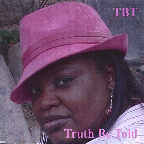 TBT - Truth Be Told