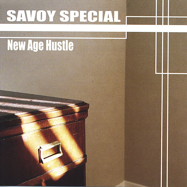 Savoy Special - New Age Hustle