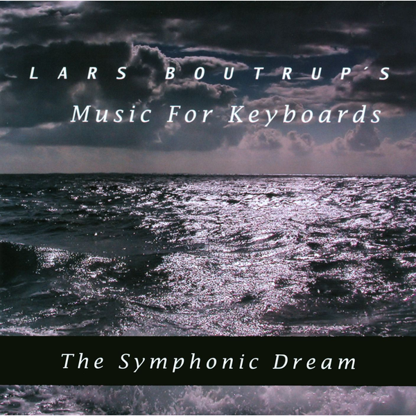 Lars Boutrup's Music For Keyboards - Symphonic Dream