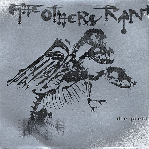 The Others Ran - Die Pretty