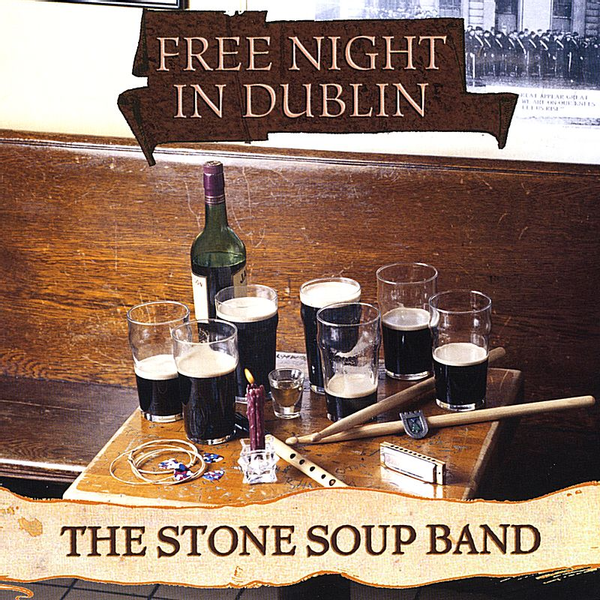The Stone Soup Band - Free Night in Dublin
