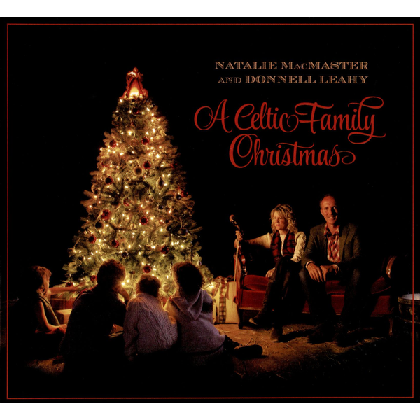 Natalie MacMaster / Donnell Leahy - Celtic Family Christmas