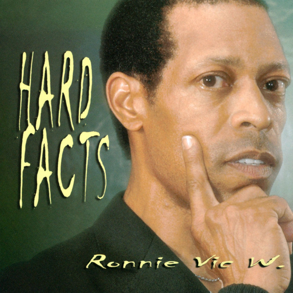 Ronnie Vic W. - Hard Facts