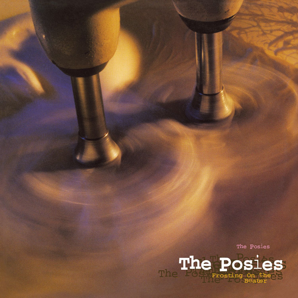 Posies - Frosting On The Beater
