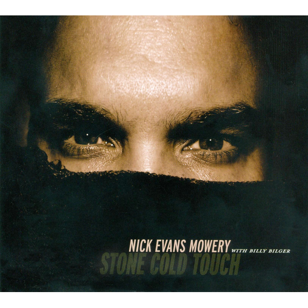 Nick Evans Mowery Stone Cold Touch