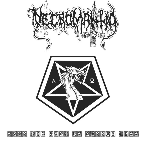 Necromantia - From the Past We Summon Thee