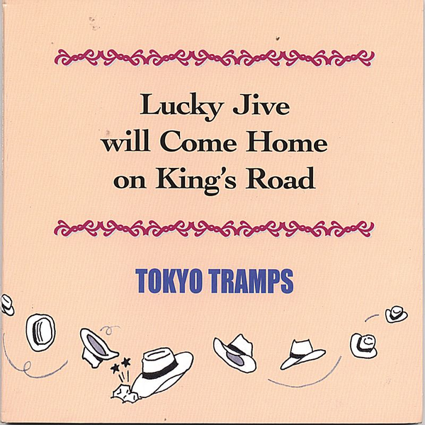 Tokyo Tramps - Lucky Jive Will Come Home on King's Road