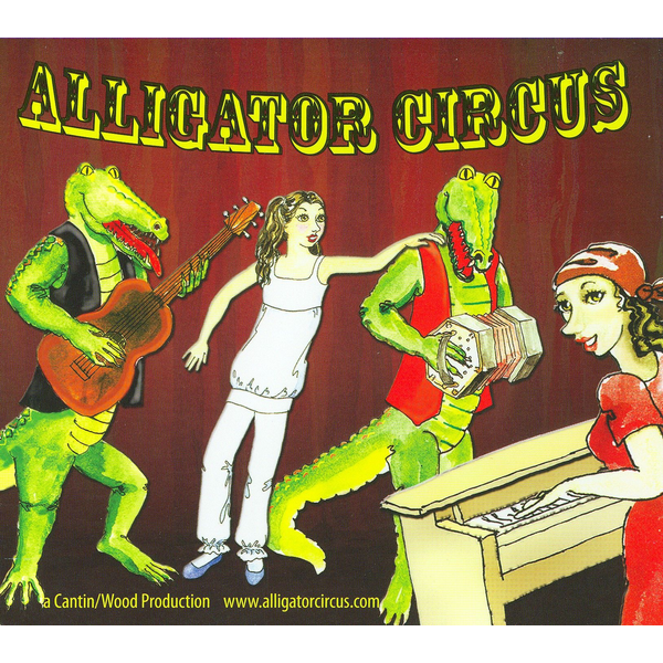 """Sally Jo and the Gators - Alligator Circus: Selections from the Jazz Musical """"Alligator Circus"""""""