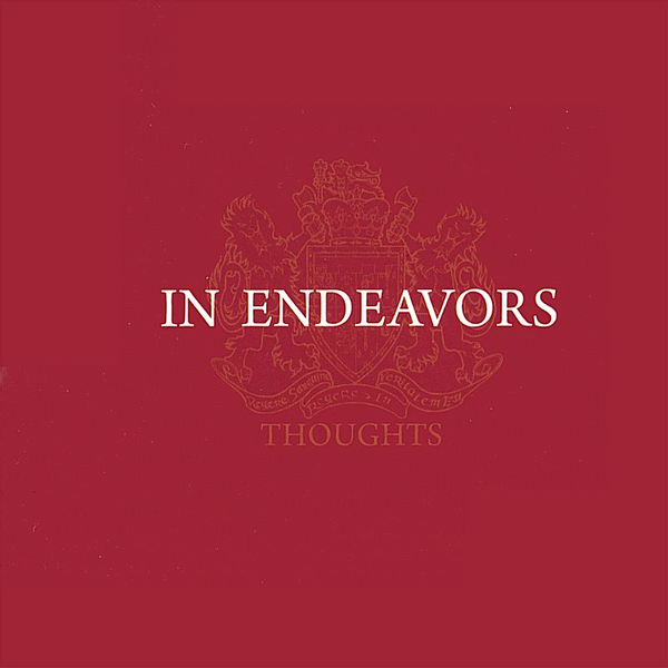 In Endeavors - Thoughts