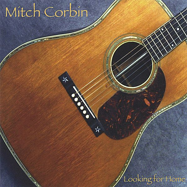 Mitch Corbin - Looking for Home
