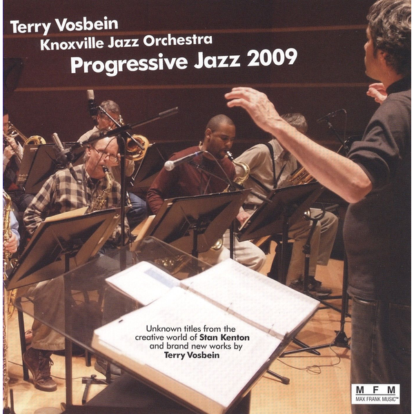 Terry Vosbein/Knoxville Jazz Orchestra - Progressive Jazz 2009