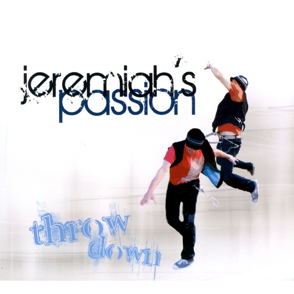 Jeremiah's Passion - Throw Down