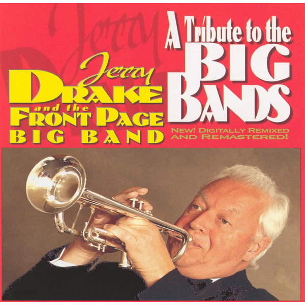 Jerry Drake & the Front Page Big Band - Tribute to the Big Bands