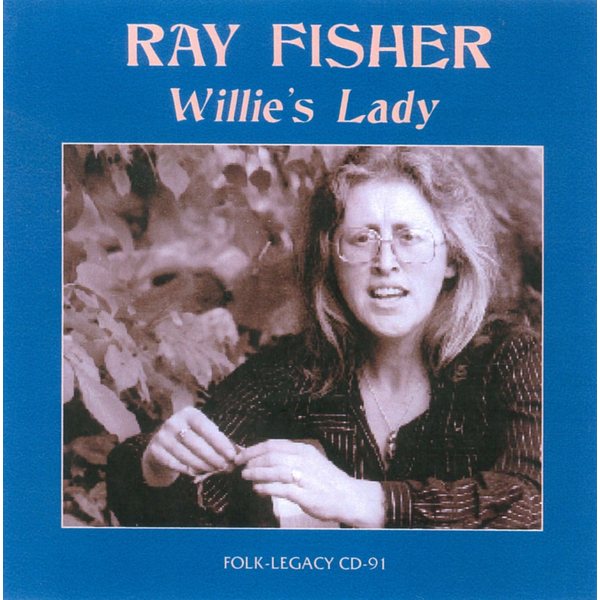 Ray Fisher - Willie's Lady
