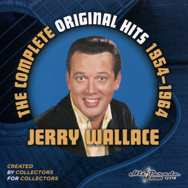 Jerry Wallace - Complete Original Hits 1954-1964