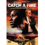 Catch A Fire        DVD S/T It