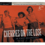 Cherries On The Lose Vol.1-28 First Recordings
