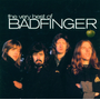 Best Of Badfinger,The Very