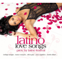 Latino Love Songs Pres. By
